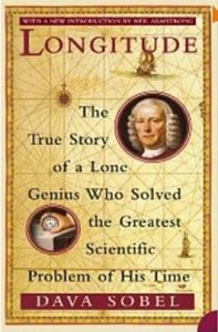 Longitude the story of the lone genius who solved the greatest sceintific problem of the time